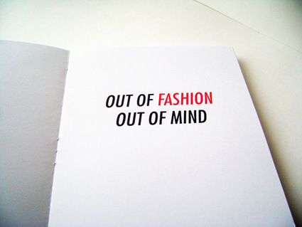 Out of Fashion Out of Mind